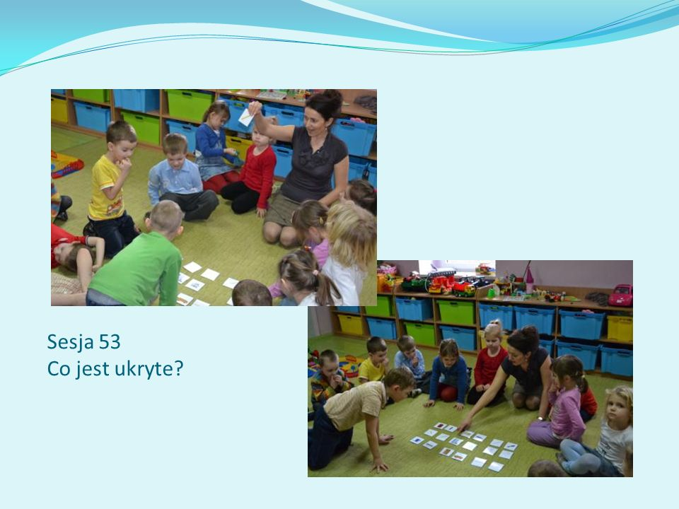 Sesja 53 Co jest ukryte?