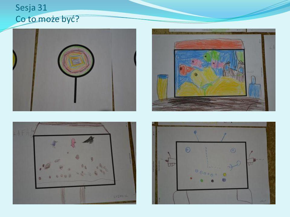 Sesja 31 Co to może być?
