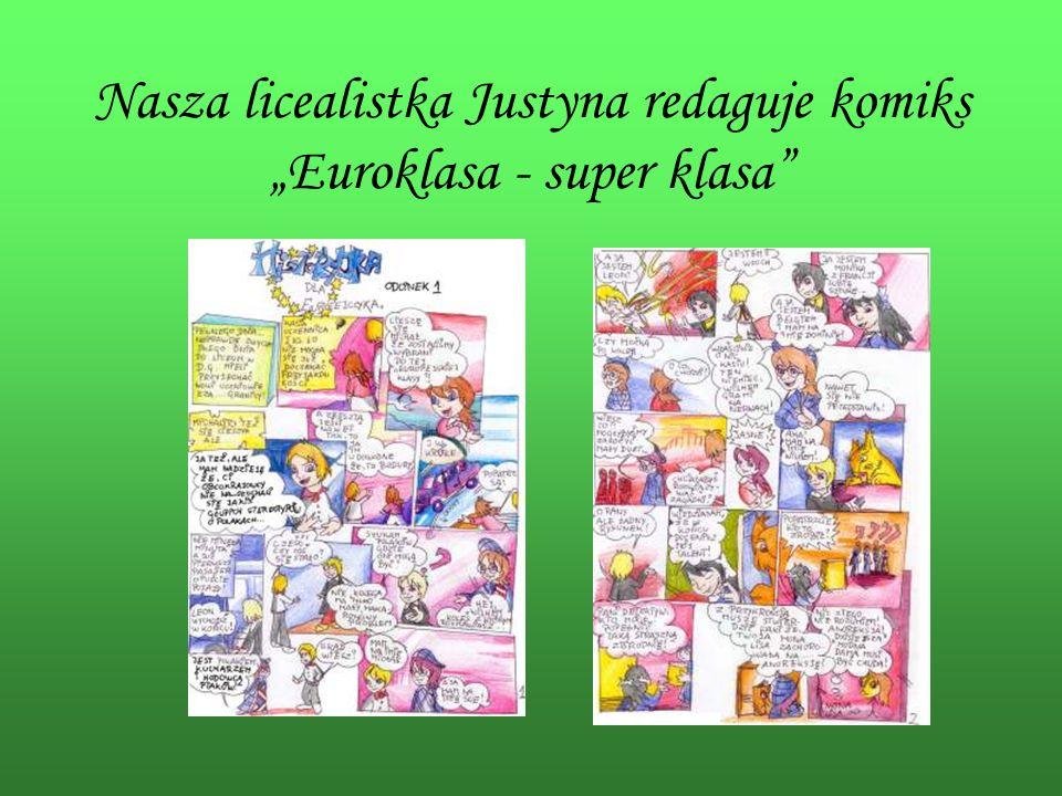 Nasza licealistka Justyna redaguje komiksEuroklasa - super klasa
