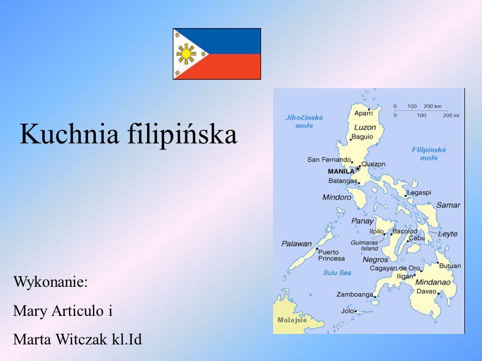 Charakterystyczne potrawy filipińskie W Manilii dominuje kuchnia hiszpańska.