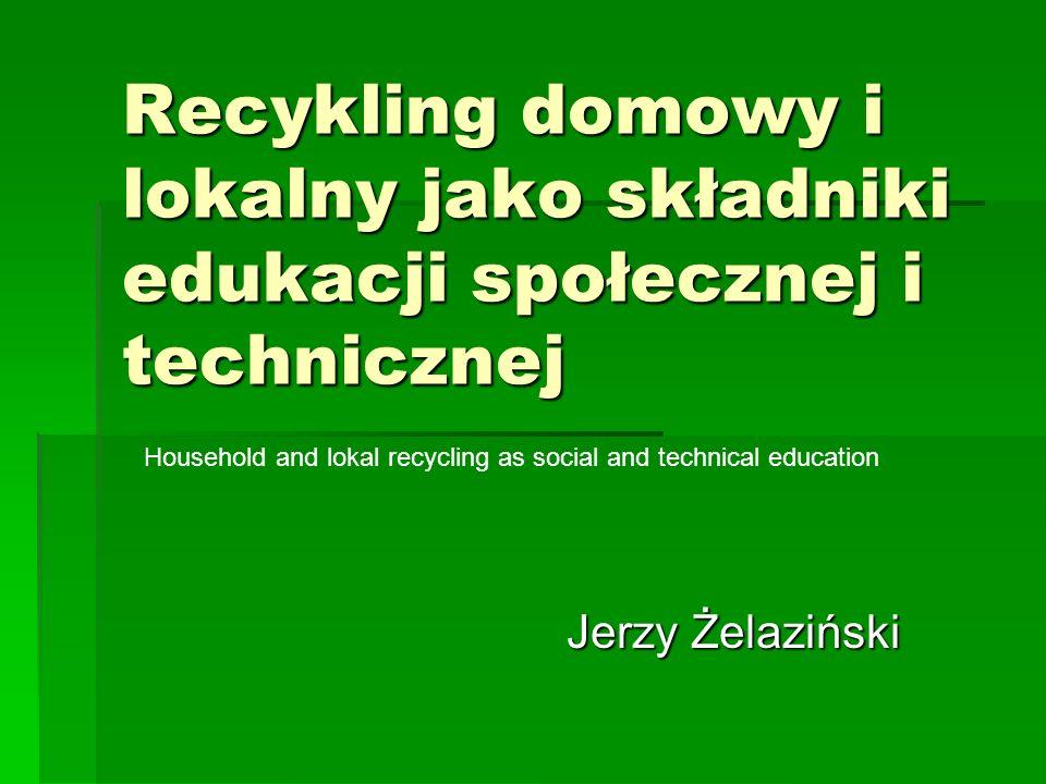 Recykling domowy Household recycling Recykling żywności.