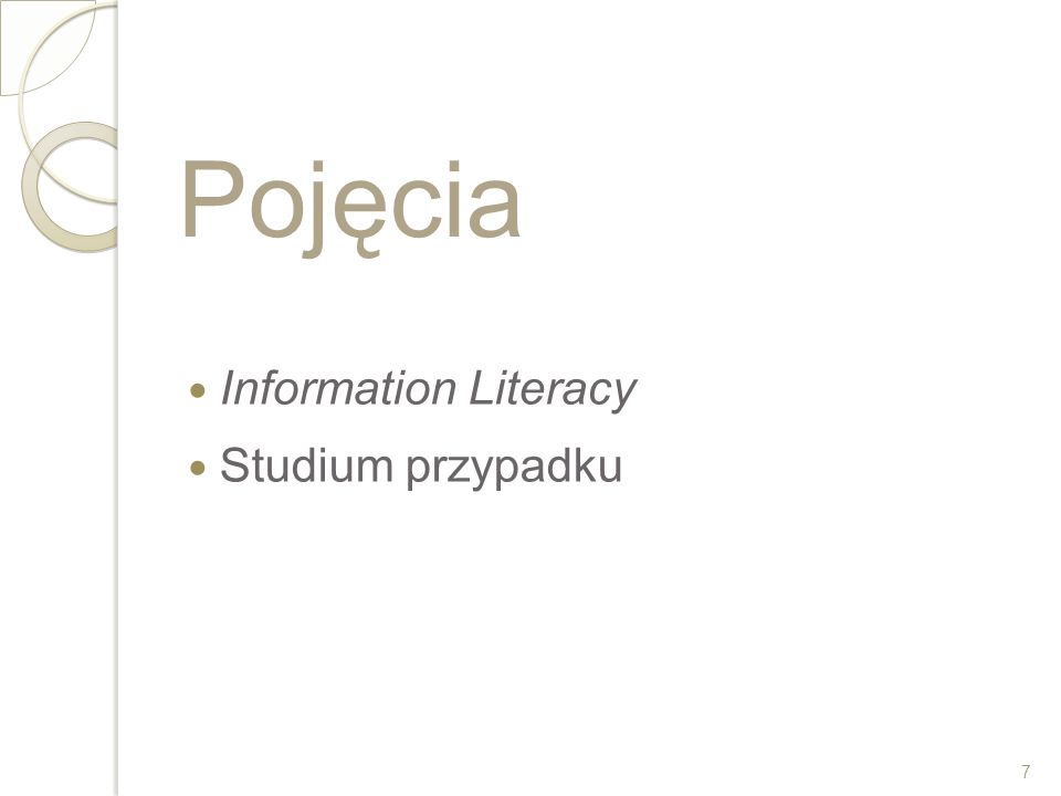 Wyszukiwanie w bazie SSCI, w dniu 2011-08-23 Wyrażenie wyszukiwawcze Topic=(information literacy) AND Topic=(case study).