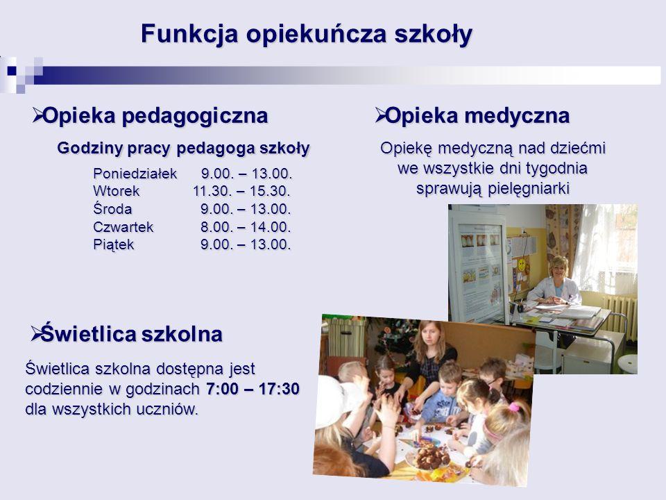 Opieka pedagogiczna Opieka pedagogiczna Poniedziałek 9.00. – 13.00. Wtorek 11.30. – 15.30. Środa 9.00. – 13.00. Czwartek 8.00. – 14.00. Piątek 9.00. –