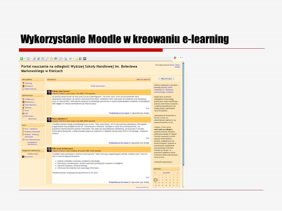 Wykorzystanie Moodle w kreowaniu e-learning