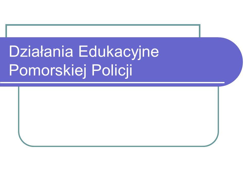 Działania Edukacyjne Pomorskiej Policji
