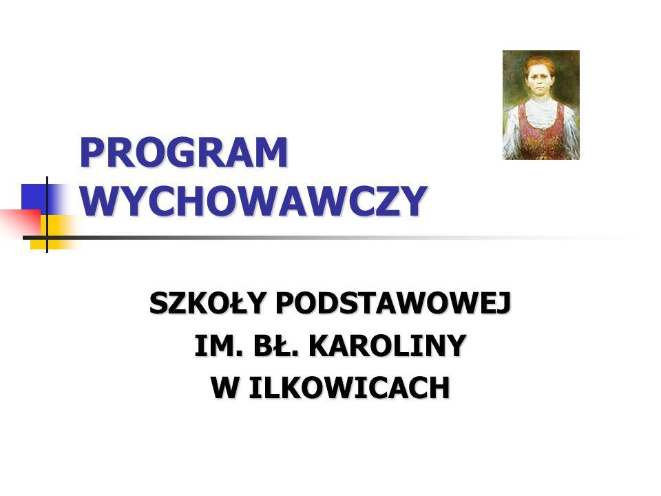 Program wychowawczy Szkoły Podstawowej Im.Bł.