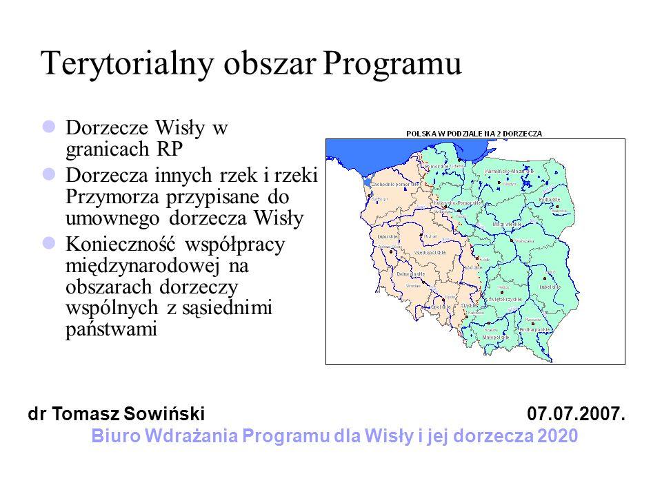 Terytorialny obszar Programu Dorzecze Wisły w granicach RP Dorzecza innych rzek i rzeki Przymorza przypisane do umownego dorzecza Wisły Konieczność ws