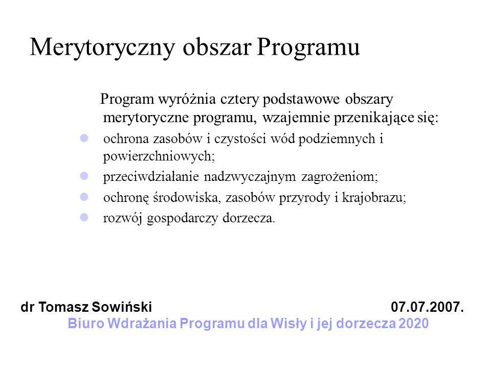 Merytoryczny obszar Programu Program wyróżnia cztery podstawowe obszary merytoryczne programu, wzajemnie przenikające się: ochrona zasobów i czystości