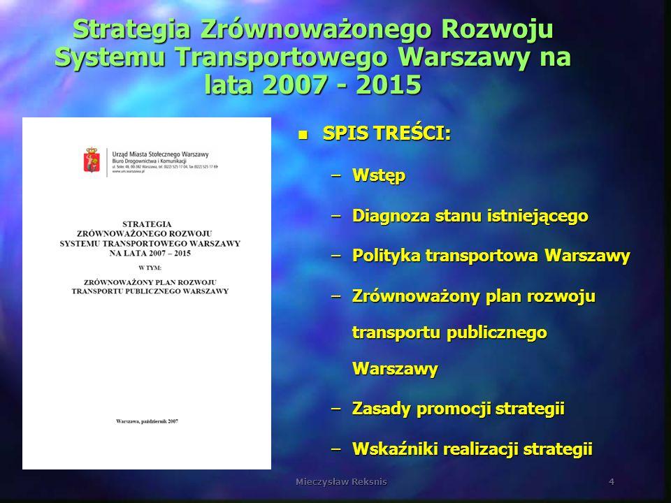 Mieczysław Reksnis5 RUCH PIESZY - diagnoza stanu istniejącego n Między 1993 i 1998 rokiem nastąpił znaczący spadek podróży pieszych mieszkańców Warszawy z 30,1% wśród ogółu podróży wewnętrznych do 20,5% n W ciągu następnych 7 lat spadek ten się zatrzymał osiągając w roku 2005 poziom 21,6 % n Problemy: –zbyt wąskie chodniki –zła jakość nawierzchni –nielegalnie parkujące samochody –przejścia przez jezdnie w drugim poziomie (kładki lub tunele) –niedostateczne przystosowanie do potrzeb osób niepełnosprawnych i starszych – dotyczy to szczególnie przystanków komunikacji publicznej