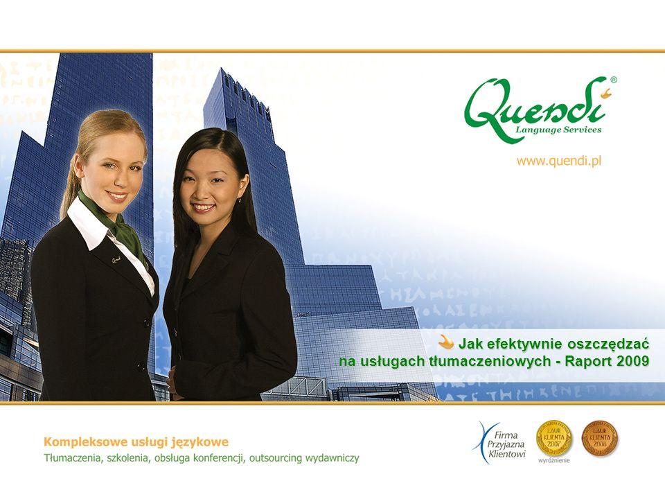 Jak efektywnie oszczędzać na usługach tłumaczeniowych - Raport 2009