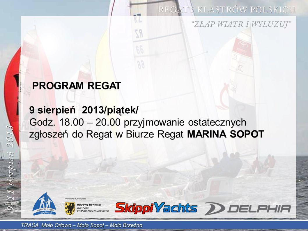 PROGRAM REGAT 9 sierpień 2013/piątek/ Godz.