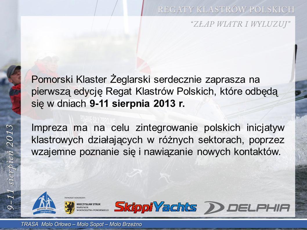 Pomorski Klaster Żeglarski serdecznie zaprasza na pierwszą edycję Regat Klastrów Polskich, które odbędą się w dniach 9-11 sierpnia 2013 r.