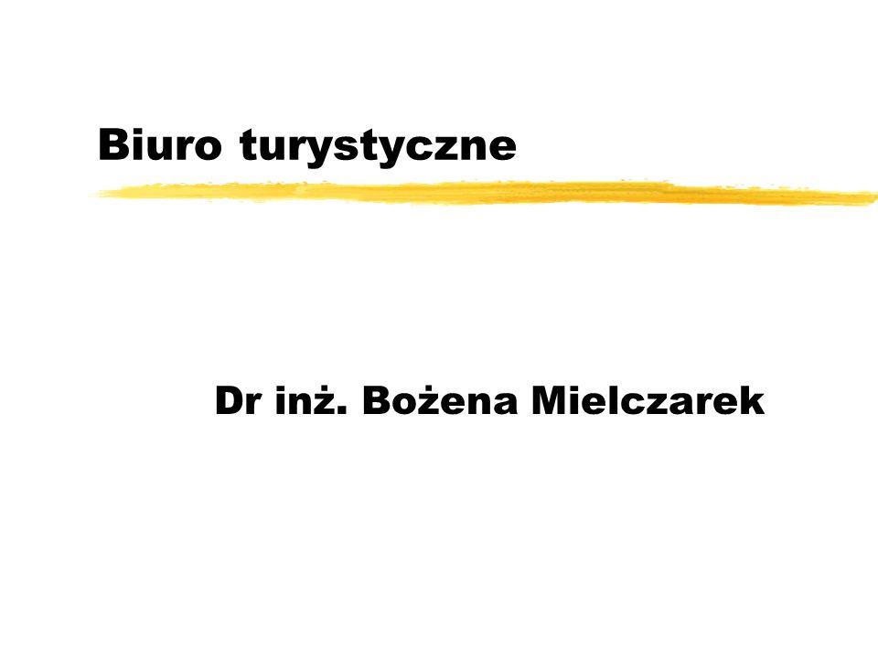 Biuro turystyczne Dr inż. Bożena Mielczarek