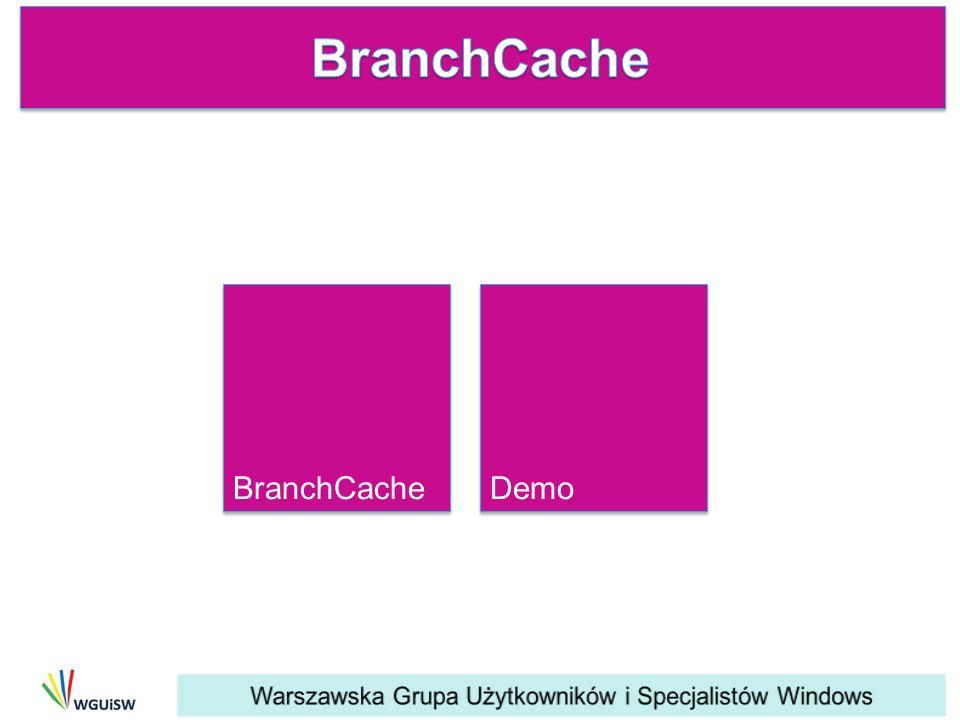 BranchCache Demo