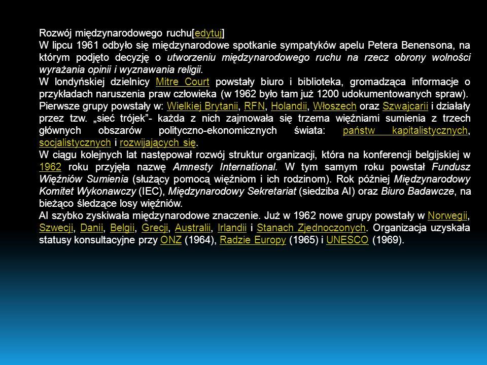 Świeca AI w katedrze w Salisburykatedrze w Salisbury Misje i kampanie w obronie praw człowieka[edytuj]edytuj Począwszy od 1962 AI organizowało misje do państw podejrzanych o łamanie praw człowieka (począwszy od Ghany, Czechosłowacji, Portugalii i NRD).GhanyCzechosłowacji PortugaliiNRD