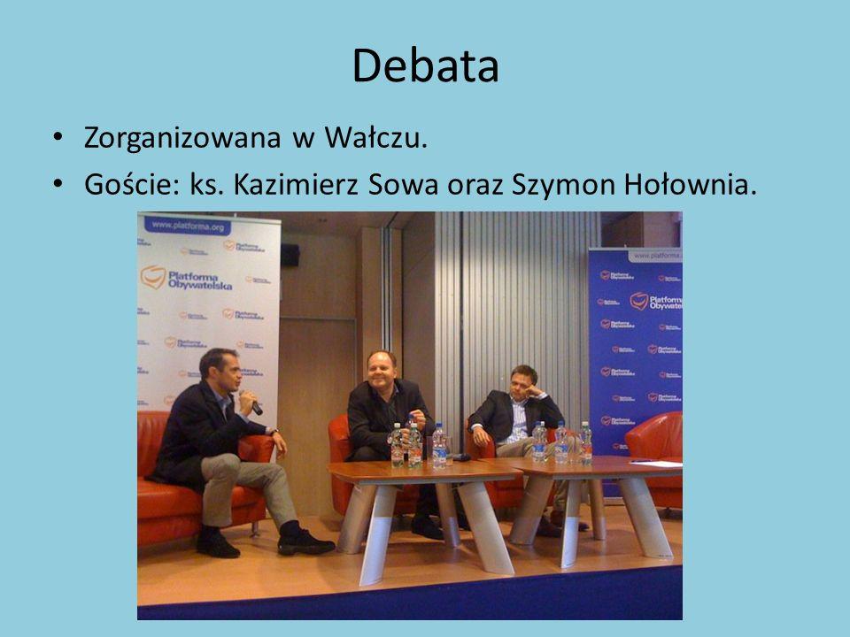 Debata Zorganizowana w Wałczu. Goście: ks. Kazimierz Sowa oraz Szymon Hołownia.