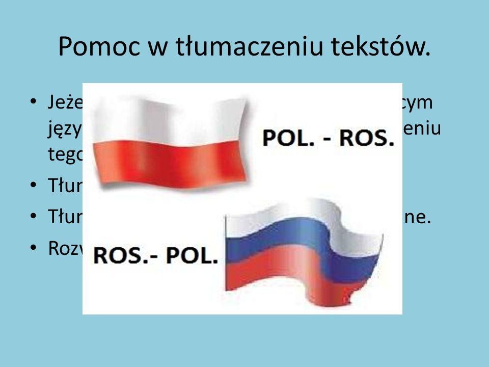 Pomoc w tłumaczeniu tekstów. Jeżeli potrafimy porozumiewać się w obcym języku możemy pomóc innym w zrozumieniu tego języka. Tłumaczenie tekstów. Tłuma