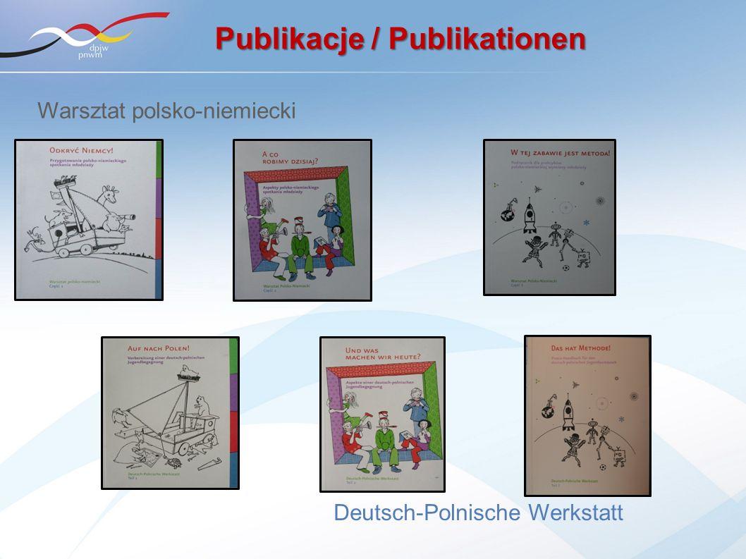 Warsztat polsko-niemiecki Deutsch-Polnische Werkstatt Publikacje / Publikationen
