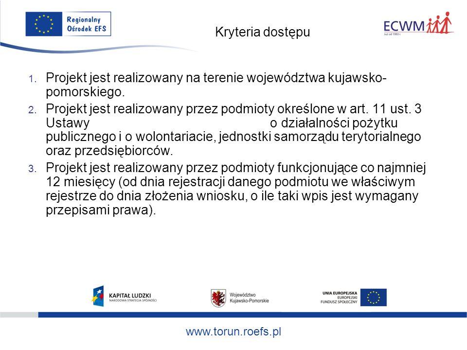 www.torun.roefs.pl Kryteria dostępu 1.
