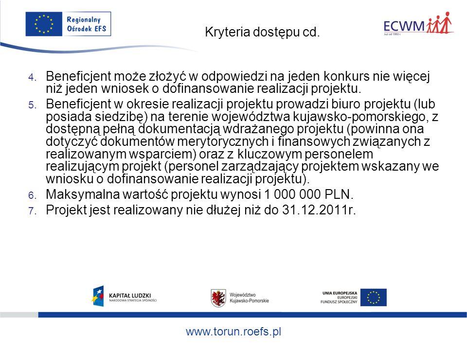www.torun.roefs.pl Kryteria dostępu cd. 4.
