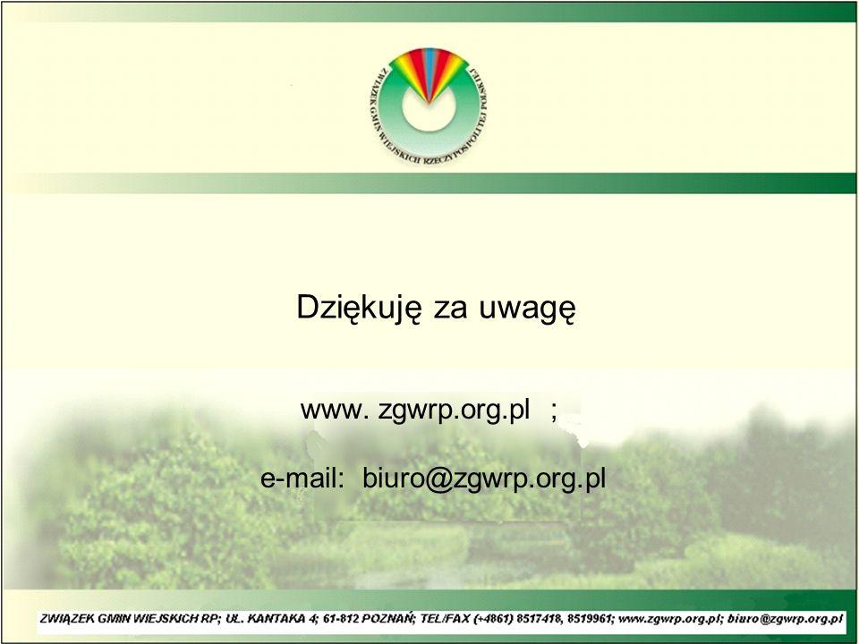 Dziękuję za uwagę www. zgwrp.org.pl ; e-mail: biuro@zgwrp.org.pl