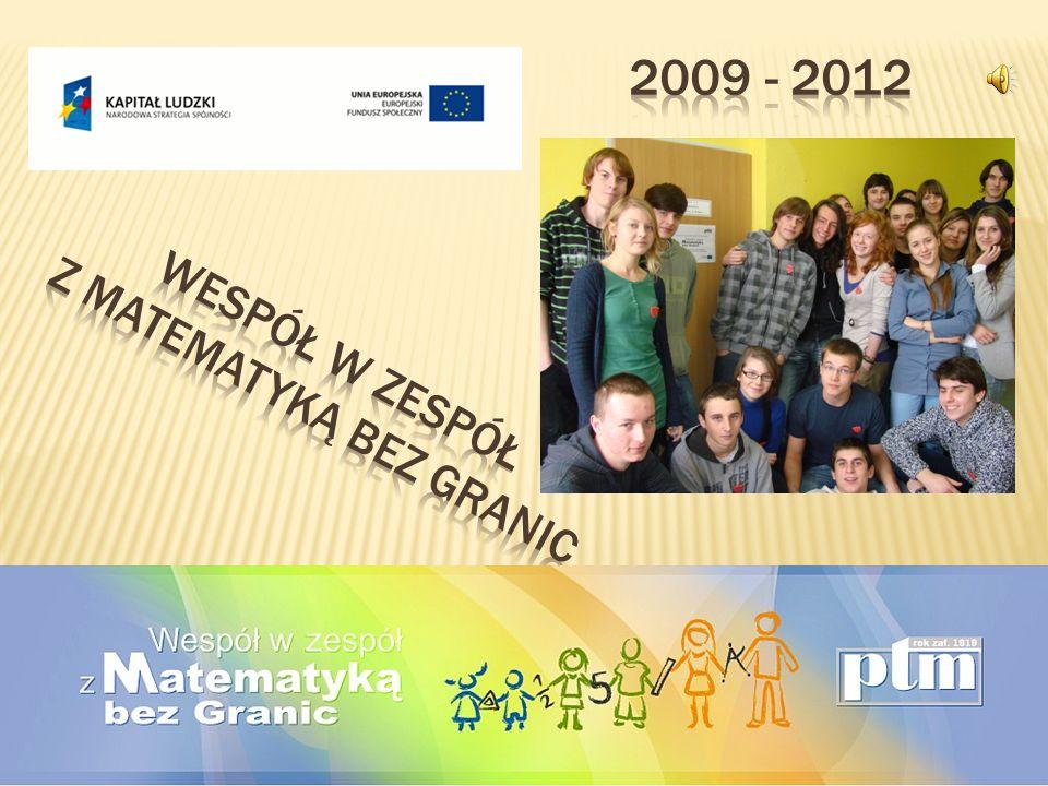 Wespół w zespół z Matematyką bez Granic to projekt, którego pomysłodawcą jest Polskie Towarzystwo Matematyczne.