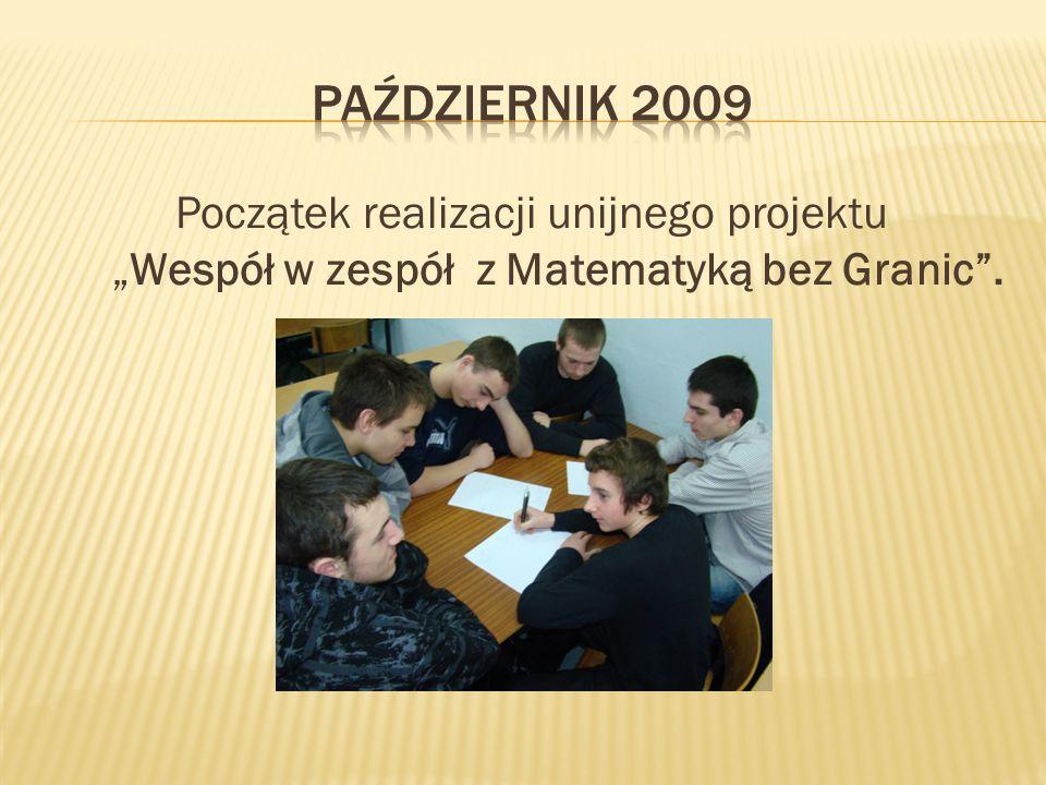 Początek realizacji unijnego projektu Wespół w zespół z Matematyką bez Granic.