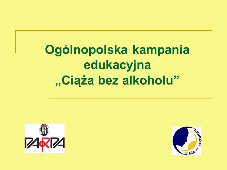 Ogólnopolska kampania edukacyjna Ciąża bez alkoholu