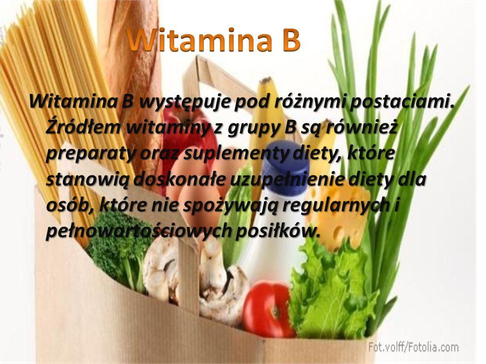 Witamina B występuje pod różnymi postaciami. Źródłem witaminy z grupy B są również preparaty oraz suplementy diety, które stanowią doskonałe uzupełnie