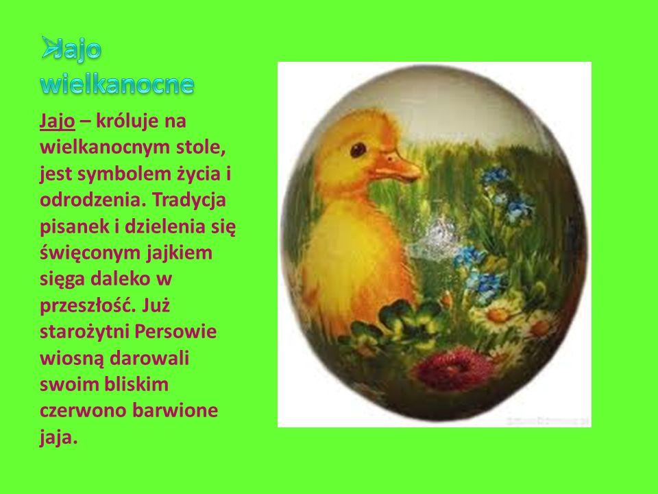 Jajo – króluje na wielkanocnym stole, jest symbolem życia i odrodzenia. Tradycja pisanek i dzielenia się święconym jajkiem sięga daleko w przeszłość.