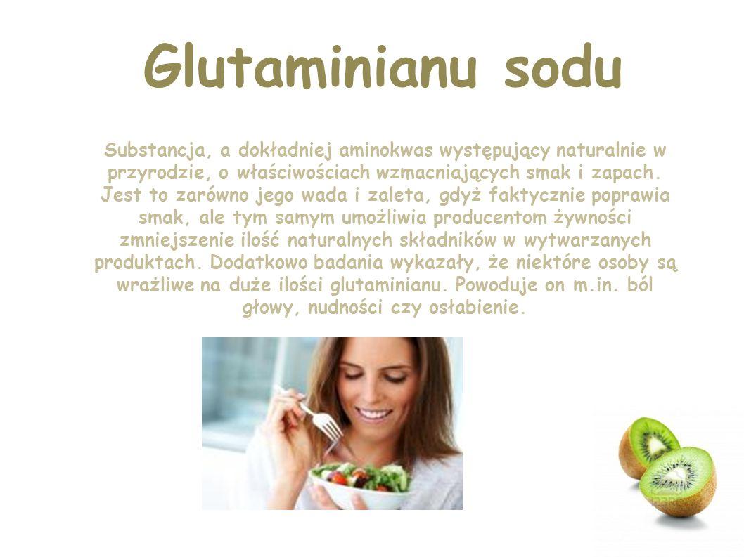 Substancja, a dokładniej aminokwas występujący naturalnie w przyrodzie, o właściwościach wzmacniających smak i zapach. Jest to zarówno jego wada i zal