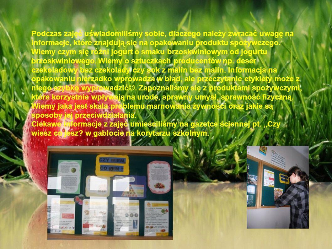 Podczas zajęć uświadomiliśmy sobie, dlaczego należy zwracać uwagę na informacje, które znajdują się na opakowaniu produktu spożywczego. Wiemy czym się
