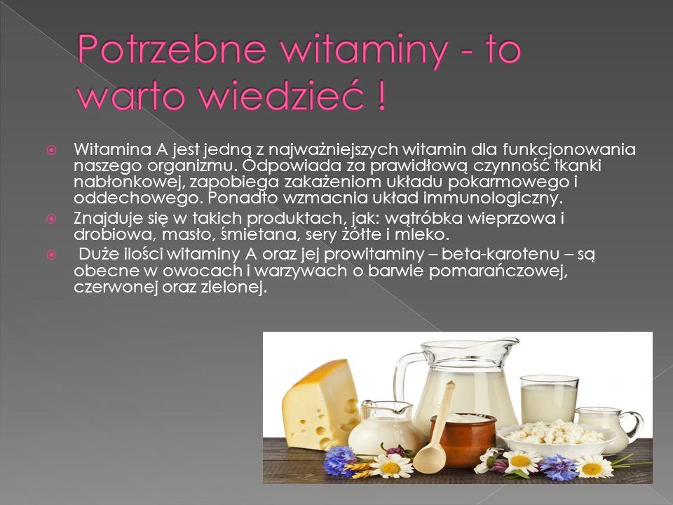 Witamina A jest jedną z najważniejszych witamin dla funkcjonowania naszego organizmu. Odpowiada za prawidłową czynność tkanki nabłonkowej, zapobiega z