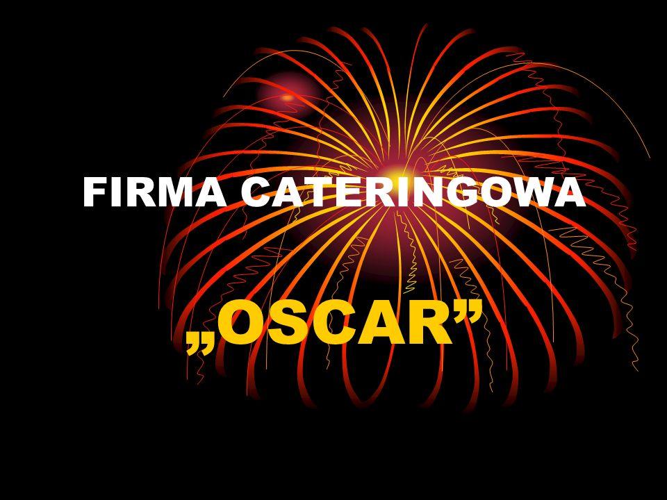 FIRMA CATERINGOWA OSCAR
