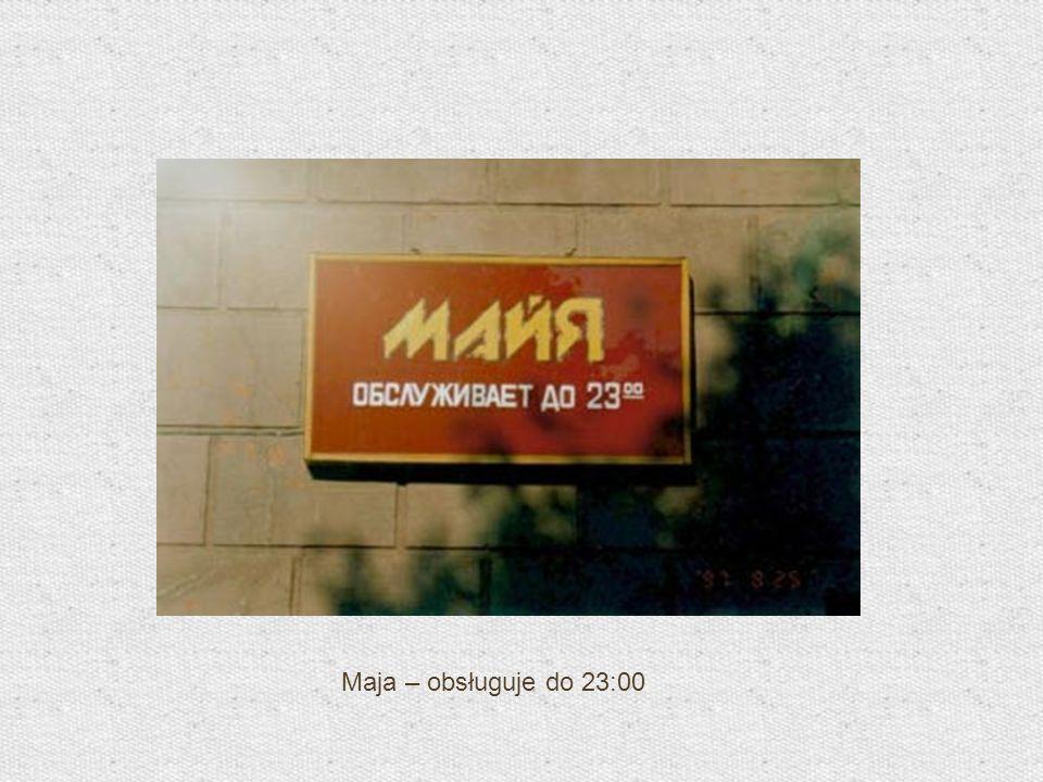 Maja – obsługuje do 23:00