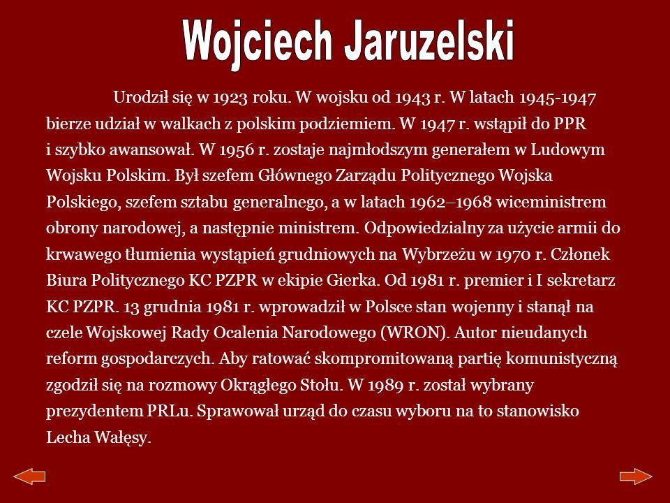 Urodził się w 1923 roku. W wojsku od 1943 r. W latach 1945-1947 bierze udział w walkach z polskim podziemiem. W 1947 r. wstąpił do PPR i szybko awanso