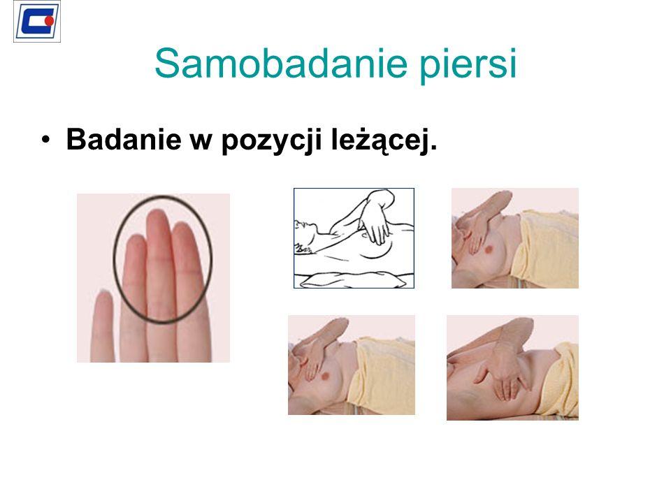Samobadanie piersi Badanie w pozycji leżącej.