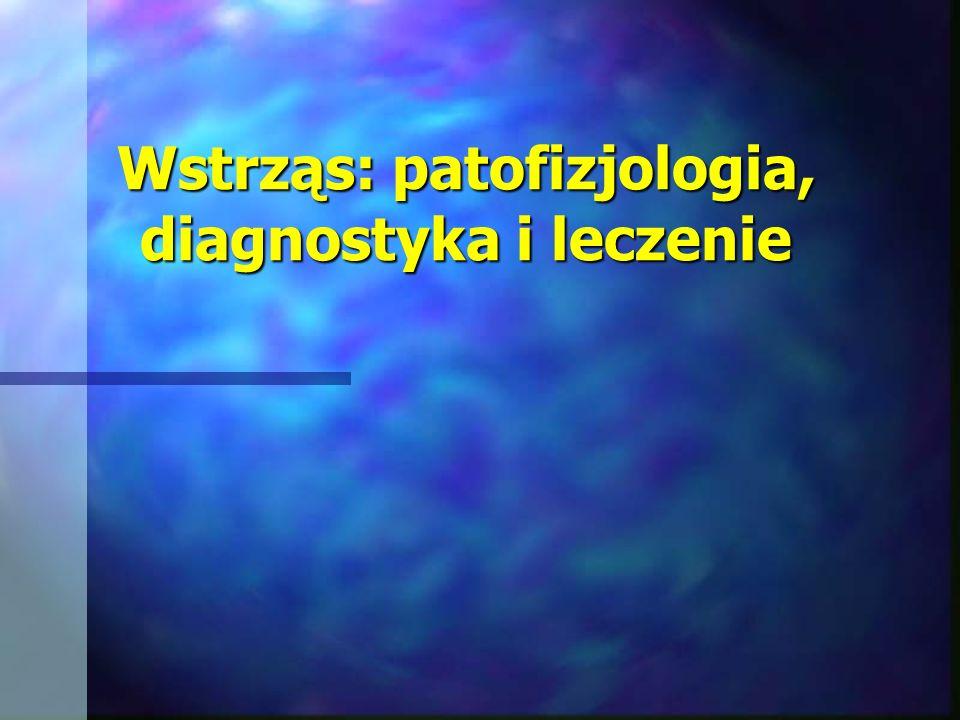 WSTRZĄS Antybiotyki: zaburzenia przepływu trzewnego prowadzą do zaburzenia przepływu trzewnego prowadzą do translokacji jelitowej flory bakteryjnej do krążenia, każdą głęboką hipotensję tętniczą należy uznać za wskazanie do antybiotykoterapii, każdą głęboką hipotensję tętniczą należy uznać za wskazanie do antybiotykoterapii, w wyborze antybiotyku należy kierować się jego w wyborze antybiotyku należy kierować się jego spektrum (bakterie gram-ujemne i beztlenowce) oraz brakiem toksycznego wpływu na nerki.