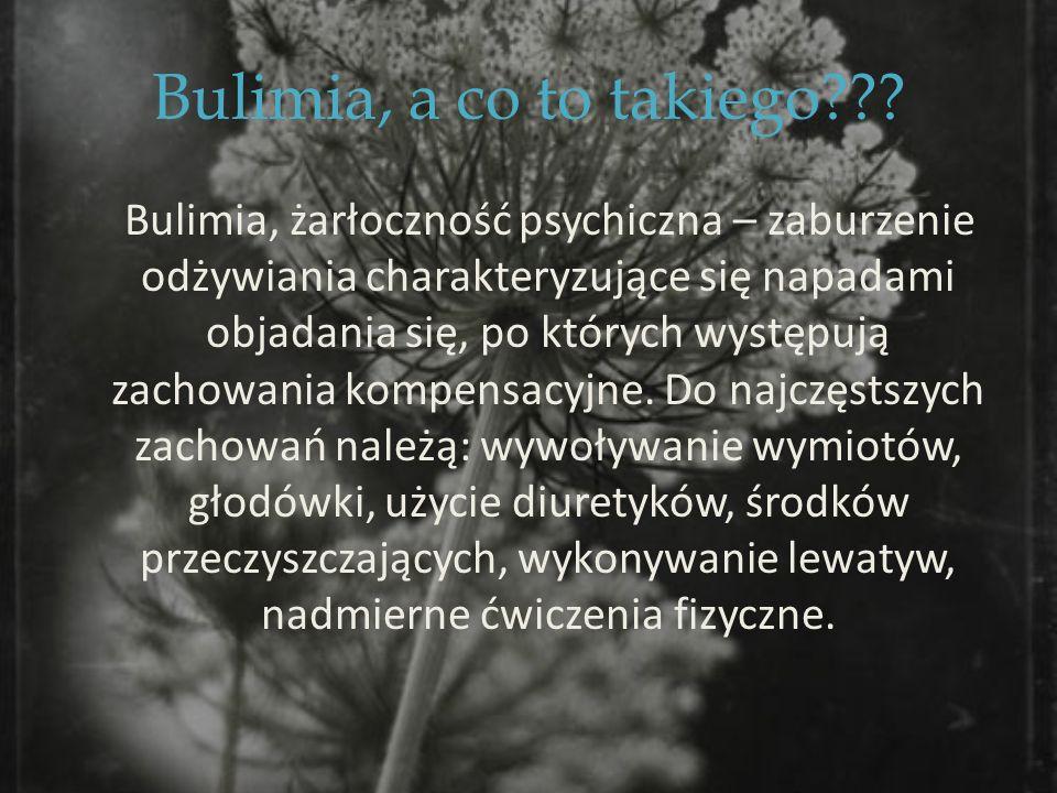 Bulimia, a co to takiego??.