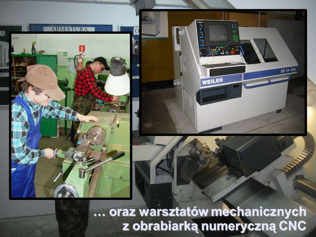 … oraz warsztatów mechanicznych z obrabiarką numeryczną CNC