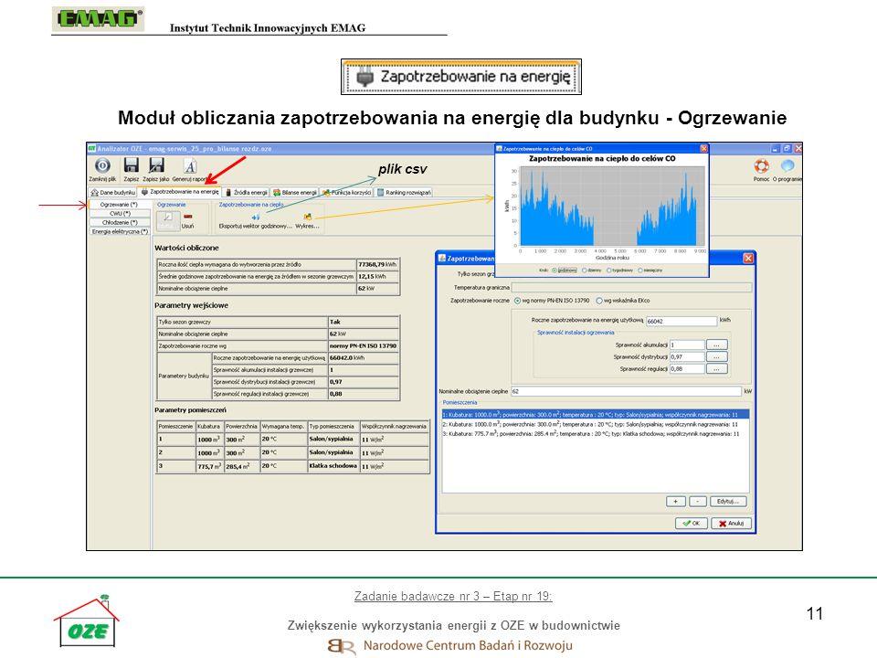 11 Moduł obliczania zapotrzebowania na energię dla budynku - Ogrzewanie plik csv Zadanie badawcze nr 3 – Etap nr 19: Zwiększenie wykorzystania energii
