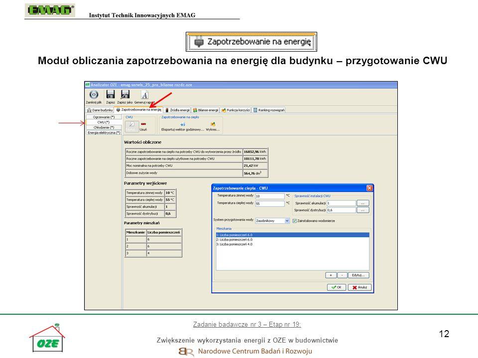 12 Moduł obliczania zapotrzebowania na energię dla budynku – przygotowanie CWU Zadanie badawcze nr 3 – Etap nr 19: Zwiększenie wykorzystania energii z