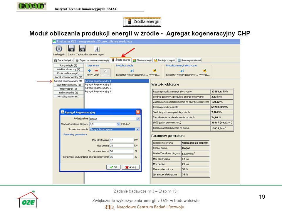 19 Moduł obliczania produkcji energii w źródle - Agregat kogeneracyjny CHP Zadanie badawcze nr 3 – Etap nr 19: Zwiększenie wykorzystania energii z OZE