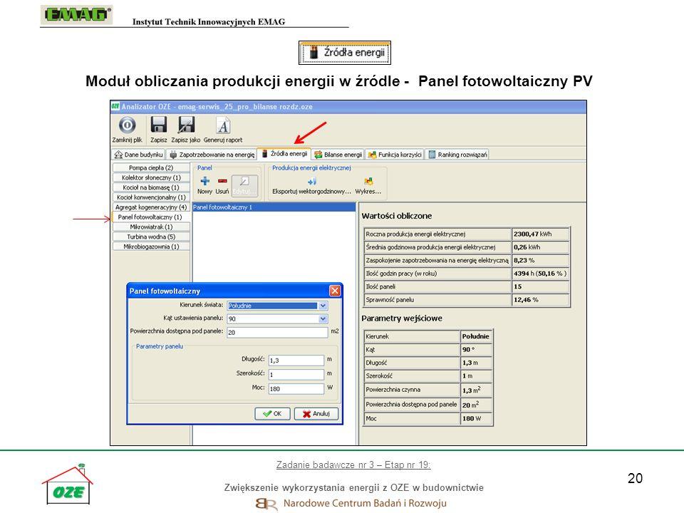 20 Moduł obliczania produkcji energii w źródle - Panel fotowoltaiczny PV Zadanie badawcze nr 3 – Etap nr 19: Zwiększenie wykorzystania energii z OZE w