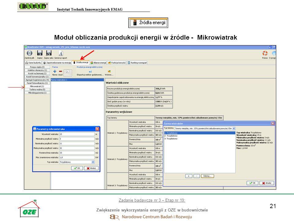 21 Moduł obliczania produkcji energii w źródle - Mikrowiatrak Zadanie badawcze nr 3 – Etap nr 19: Zwiększenie wykorzystania energii z OZE w budownictw