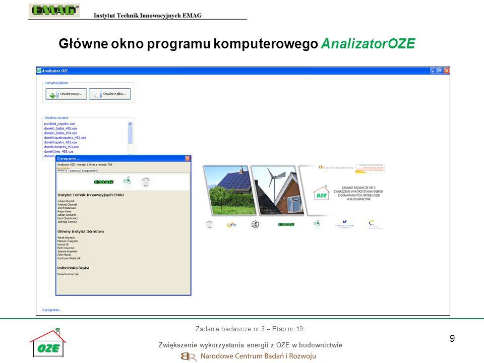 9 Główne okno programu komputerowego AnalizatorOZE Zadanie badawcze nr 3 – Etap nr 19: Zwiększenie wykorzystania energii z OZE w budownictwie