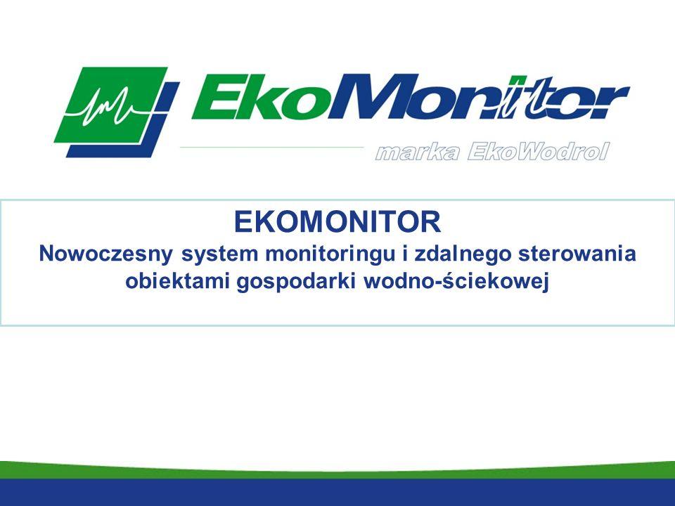 EKOMONITOR Nowoczesny system monitoringu i zdalnego sterowania obiektami gospodarki wodno-ściekowej