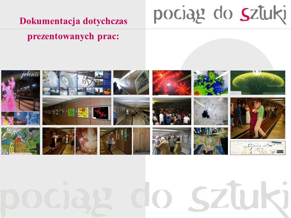Dokumentacja dotychczas prezentowanych prac: