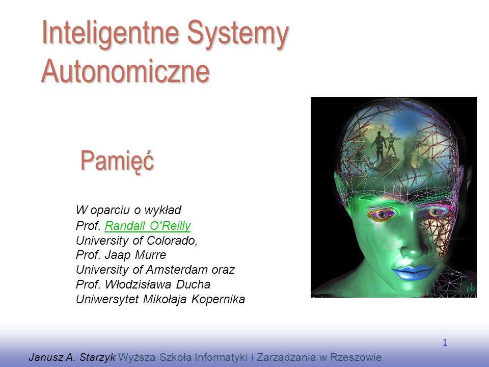 EE141 1 Pamięć Janusz A. Starzyk Wyższa Szkoła Informatyki i Zarządzania w Rzeszowie Inteligentne Systemy Autonomiczne W oparciu o wykład Prof. Randal