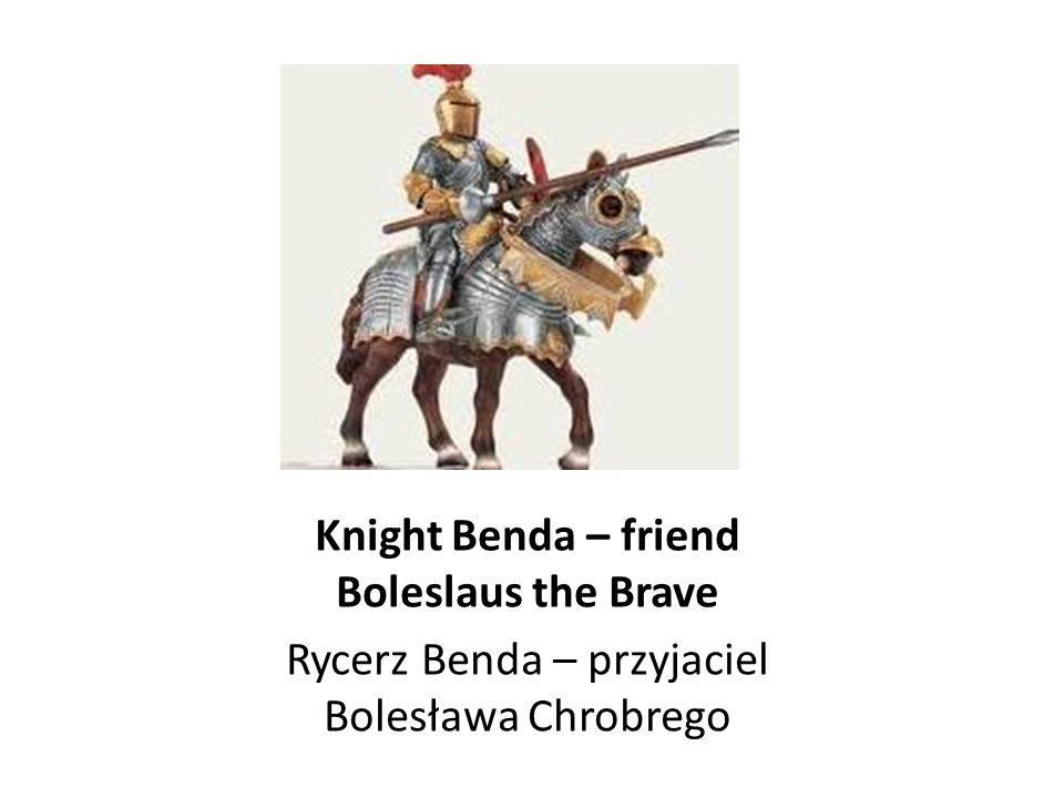 Boleslaus the Brave Bolesław Chrobry